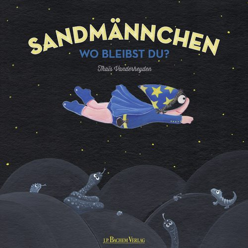 Kinderbuch Sandmännchen - Wo bleibst Du?