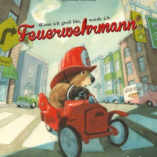 Kinderbuch Wenn ich groß bin, werde ich Feuerwehrmann