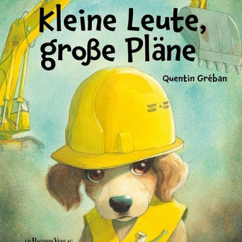 Kinderbuch Kleine Leute, grosse Pläne - Was will ich einmal werden